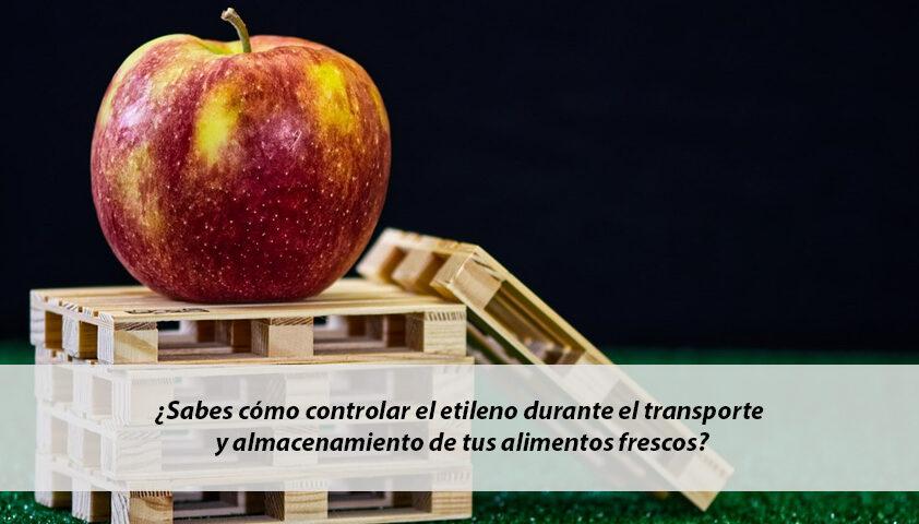 Etileno y transporte de alimentos frescos